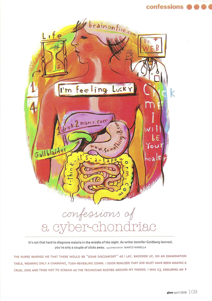 Confessions of a Cyber-Chondriac by Jennifer Goldberg, Glow, April 2008 (p.1)